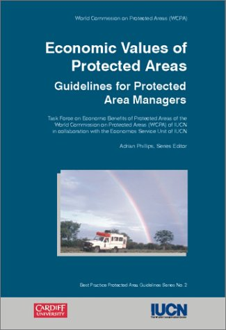 Economic Values of Protected Areas: Guidelines F. Vorhies