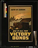 16 x 24 WWI Image of Faith in Canada-Use it All for Victory Bonds 1918 0 36a