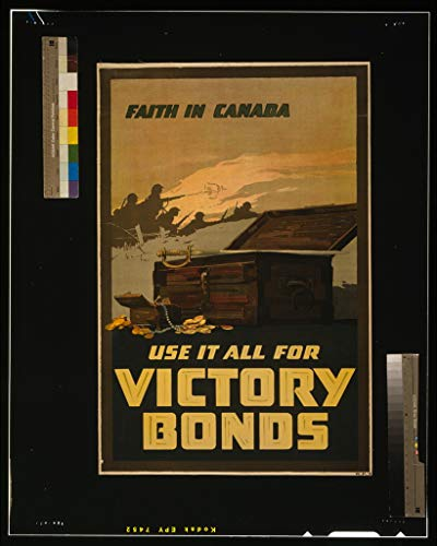 16 x 24 WWI Image of Faith in Canada-Use it All for Victory Bonds 1918 0 36a by Vintography