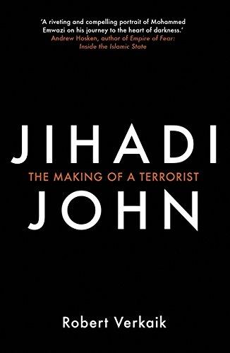Read Online Jihadi John: The Making of a Terrorist ebook