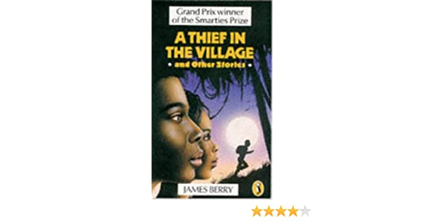 Thief In The Village And Other Stories Puffin Books James Berry 9780140326796 Amazon