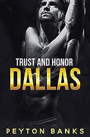 Dallas (Trust & Honor Boo