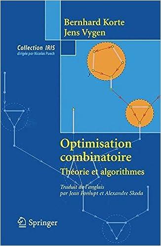 Optimisation combinatoire: Theorie et algorithmes Collection IRIS: Amazon.es: Bernhard Korte, Jens Vygen, Jean Fonlupt: Libros en idiomas extranjeros