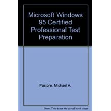 Microsoft Windows 95 Certified Professional Test Preparation