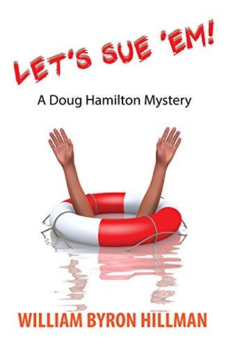 Let's Sue 'Em: A Doug Hamilton Mystery