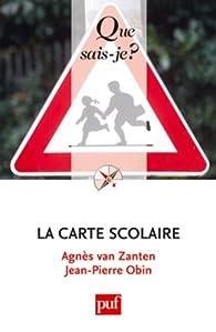 La carte scolaire par Agnès Henriot-Van Zanten