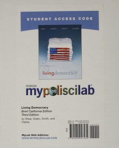 MyPoliSciLab without Pearson eText -- Standalone Access Card -- for Living Democracy Brief California Edition (3rd Editi