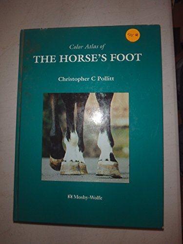 Color Atlas of the Horse's Foot (Best Treatment For Laminitis)
