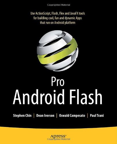 [PDF] Pro Android Flash Free Download | Publisher : Apress | Category : Computers & Internet | ISBN 10 : 1430232315 | ISBN 13 : 9781430232315