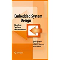 Embedded System Design: Modeling, Synthesis and Verification