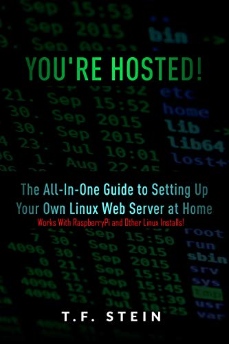 Amazon com: You're Hosted!: The All-In-One Guide to Setting Up Your