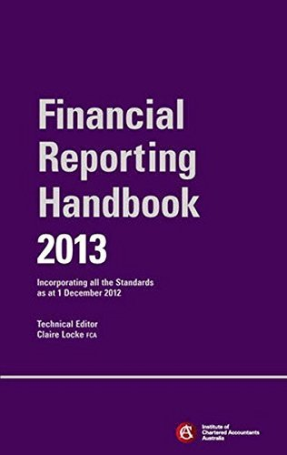 Chartered Accounting Financial Reporting Handbook 2013 by ICAA (Institute of Chartered Accountants in Australia) (2013-09-20) (Institute Of Chartered Accountants In Australia Icaa)