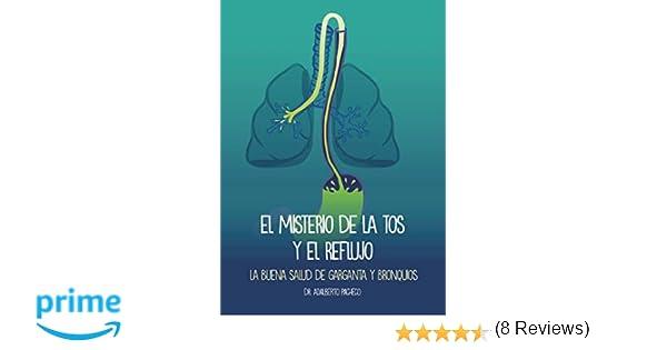 El misterio de la tos y el reflujo: La buena salud de garganta y ...