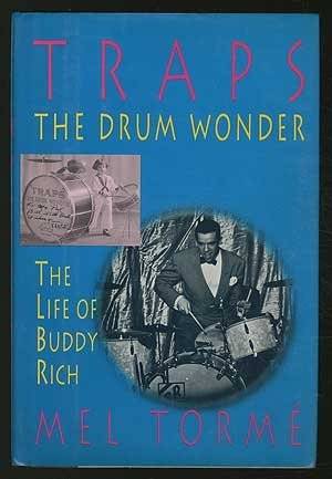 Traps, the Drum Wonder: The Life of Buddy Rich ()