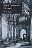 img - for Roma Dunyasinda Yikanma book / textbook / text book