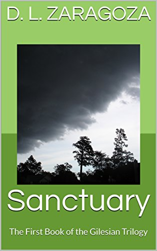 Sanctuary: The First Book of the Gilesian Trilogy