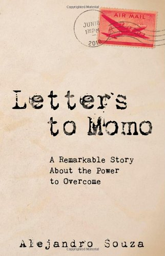 Download Letters to Momo: A Remarkable Story About the Power to Overcome pdf epub