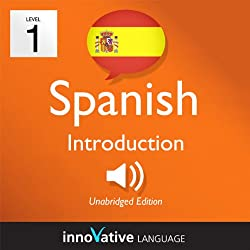 Learn Spanish with Innovative Language's Proven Language System - Level 1: Introduction to Spanish