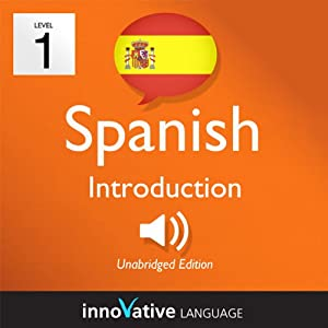 Learn Spanish with Innovative Language's Proven Language System - Level 1: Introduction to Spanish | Livre audio