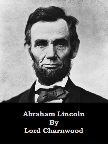 Amazon abraham lincoln optimized for kindle ebook lord abraham lincoln optimized for kindle by lord charnwood the abraham lincoln book fandeluxe Gallery