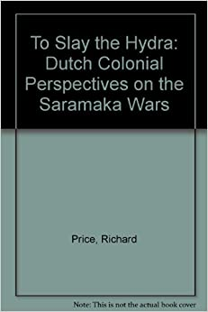 ??ZIP?? To Slay The Hydra: Dutch Colonial Perspectives On The Saramaka Wars. license Attend Members video volumen flash design 41HLIUiT1PL._SY344_BO1,204,203,200_