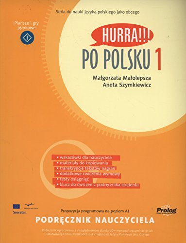 Hurra!!! Po Polsku 2008: Teacher's Handbook. Polish Language Course Volume 1 (Polish Edition) (Hurra Po Polsku 1)