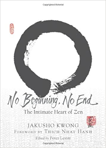 Amazon.com: No Beginning, No End: The Intimate Heart of Zen ...