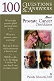 100 Questions and Answers about Prostate Cancer, Pamela Ellsworth, 1449665810