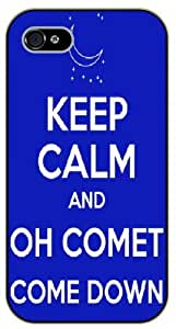 iPhone 4 / 4s Keep Calm and oh comet come down - black plastic case / Keep Calm, Motivation and Inspiration