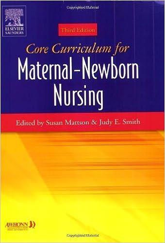 Read Core Curriculum for Maternal-Newborn Nursing: 3rd (Third) edition PDF, azw (Kindle), ePub, doc, mobi