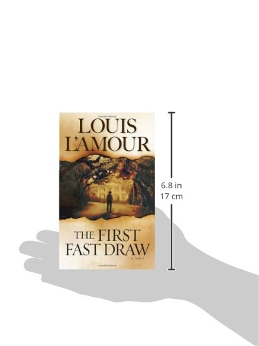 The First Fast Draw: A Novel
