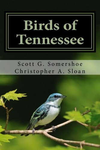 Birds of Tennessee: A New Annotated (Tennessee Birds)