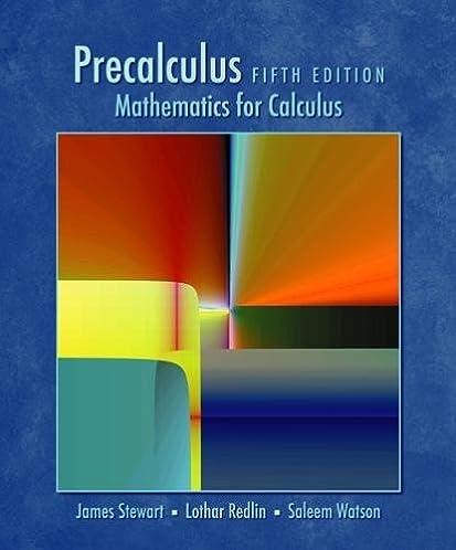 precalculus mathematics for calculus fifth edition james stewart rh amazon com Calculus Stewart Author James Stewart Calculus Newest Edition