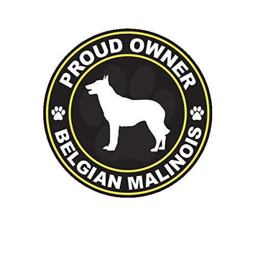 Morgan Graphics Proud Owner Belgian Malinois Sticker Decal Vinyl Dog Canine pet Vinyl Decal Sticker Car Waterproof Car Decal Bumper Sticker 5