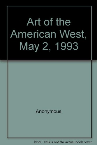 Art of the American West, May 2, 1993