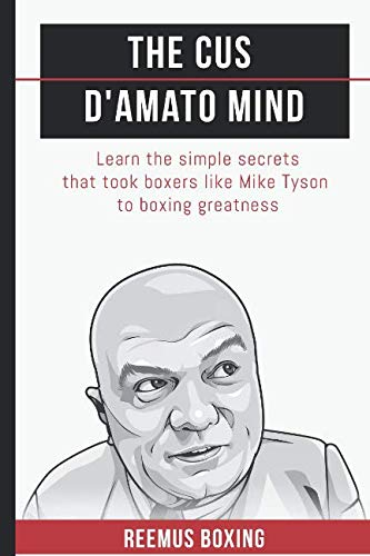 The Cus D'Amato Mind: Learn The Simple Secrets That for sale  Delivered anywhere in USA