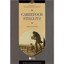 Carrefour Stieglitz : Colloque de Cerisy-la-Salle