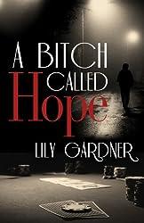 A Bitch Called Hope