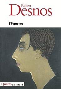Oeuvres par Robert Desnos