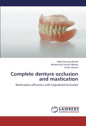Complete denture occlusion and mastication: Masticatory efficiency with lingualized occlusion