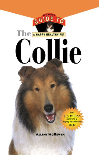 Collie: An Owner's Guide to a Happy Healthy Pet (Your Happy Healthy P)