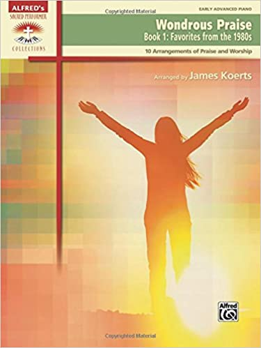 Download gratuiti di libri di testo audio Wondrous Praise, Bk 1: Favorites from the 1980s (10 Arrangements of Praise & Worship) (Sacred Performer Collections) in italiano MOBI