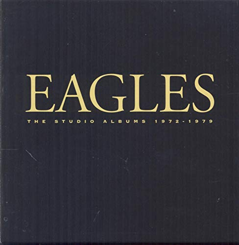 Eagles, The Studio Albums 1972-1979 (Best Albums Of 1972)
