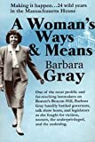 A Woman's Ways and Means : Making It Happen... 24 Wild Years in the Massachusetts House, Gray, Barbara E., 0971905908
