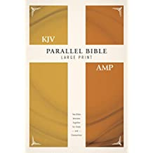 KJV, Amplified, Parallel Bible, Large Print, Hardcover, Red Letter Edition: Two Bible Versions Together for Study and Comparison