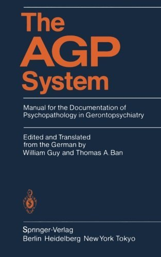 The AGP System: Manual for the Documentation of Psychopathology in (Agp System)
