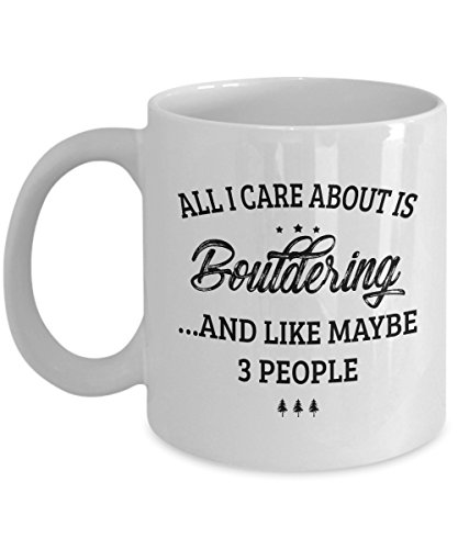 Bouldering Mug - I Care And Like Maybe 3 People - Funny Novelty Ceramic Coffee & Tea Cup Cool Gifts for Men or Women with Gift Box