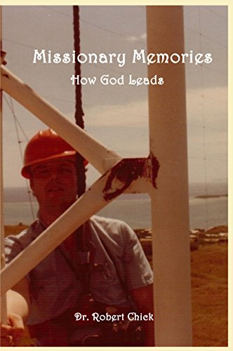 Missionary Memories: How God Leads