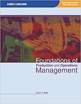 Foundations of production and operations management martin starr foundations of production and operations management martin starr 9781592602766 amazon books fandeluxe Images