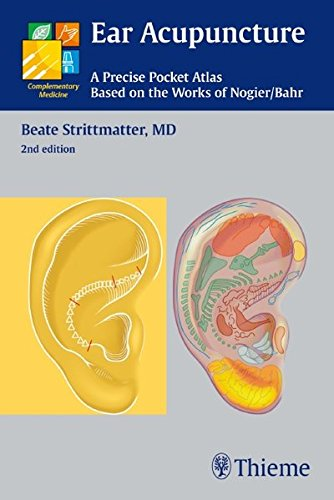 Ear Acupuncture: A Precise Pocket Atlas, Based On The Works Of Nogier/Bahr (Complementary Medicine (Thieme Paperback))